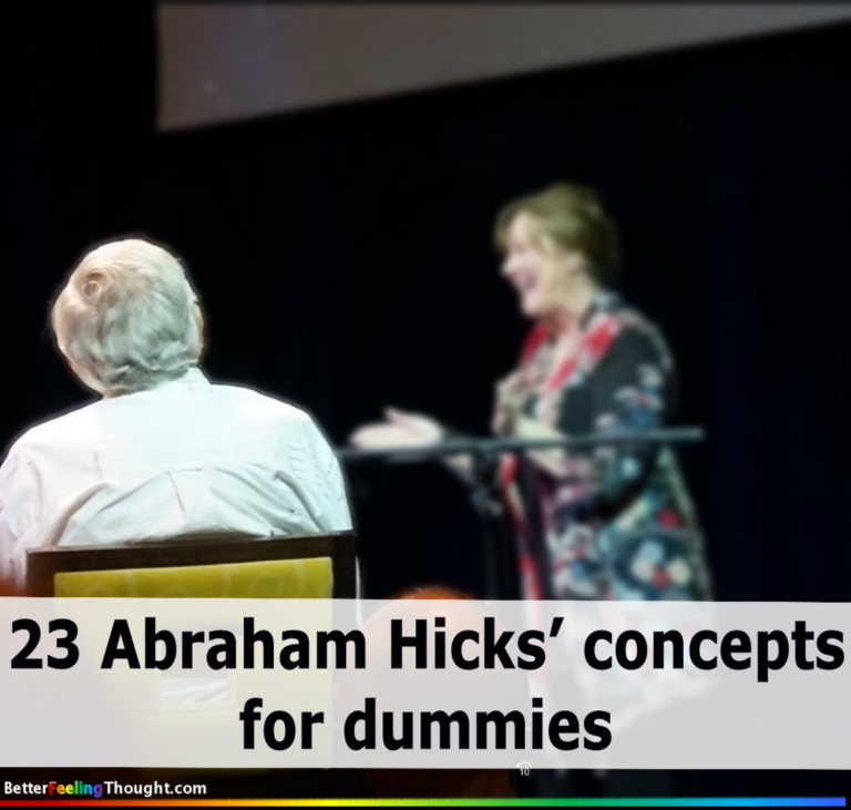 23 Abraham Hicks' concepts for dummies